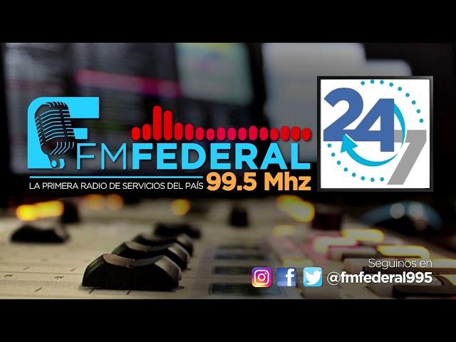 24/7 FM FEDERAL 99.5  2° programa