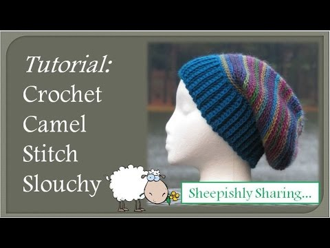 Crochet Camel Stitch Slouchy Tutorial - YouTube