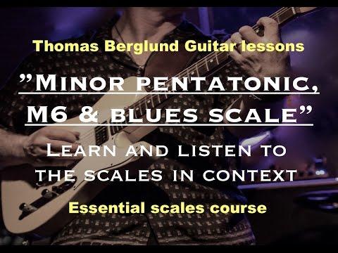 Minor, minor 6th pentatonic and the bluesscale // Guitar lesson