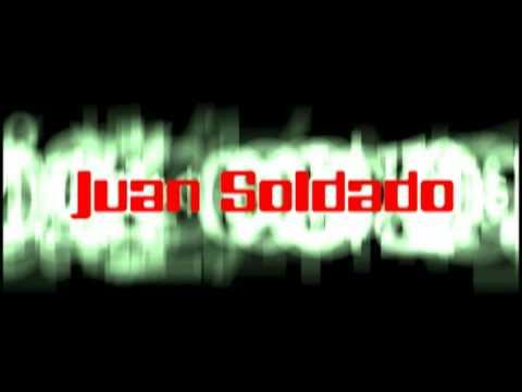 JUAN SOLDADO(trailer)