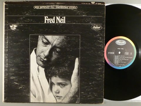 FRED NEIL . TRACK : THE WATER IS WADE / FARETHEEWELL (FRED'S TUNE)