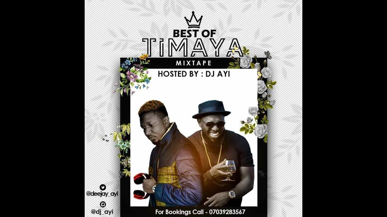 Best of Timaya 2019 Mix Hosted by DJ Ayi