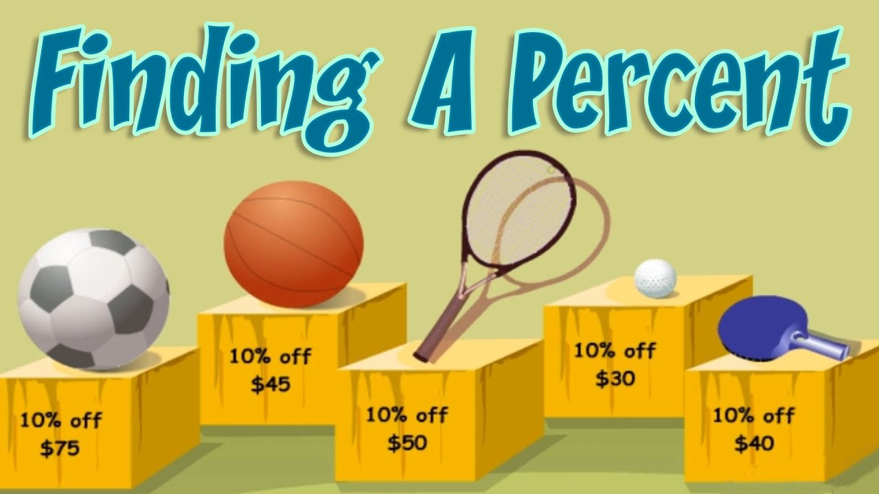 Percent Of A Number, How To Find, Examples & Practice, Interesting Math  Lesson For Children  Youtube