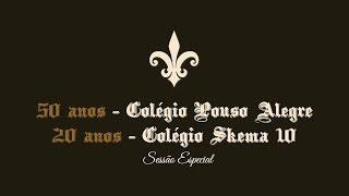 Sessão Especial - Colégio Pouso Alegre e Colégio Skema 10