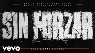 Pusho & Myke Towers - Sin Forzar (Lyric Video)