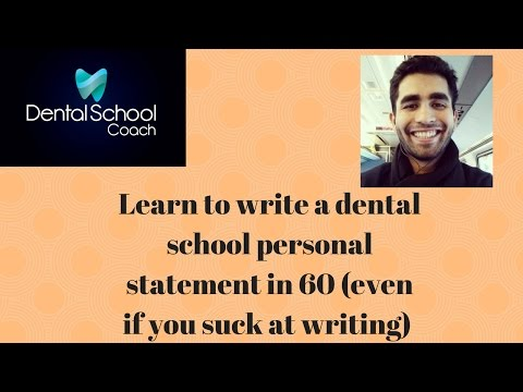 Learn to write a dental school personal statement (even if you suck at writing)