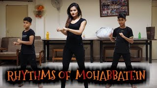 RHYTHMS OF MOHABBATEIN || ARCHITA SAHA CHOREOGRAPHY