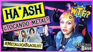 """Morra Metalera reacciona a """"Unforgiven"""" de Ha*Ash // Metallica Blacklist // ¿ME GUSTÓ?"""