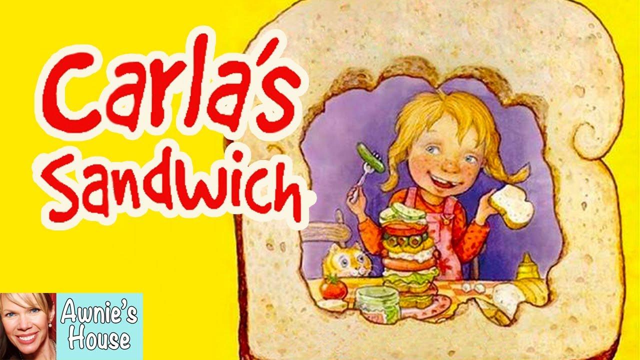 Download 🥪 Kids Book Read Aloud: CARLA'S SANDWICH by Debbie Herman and Sheila Bailey