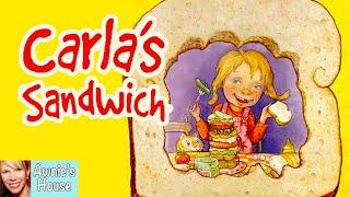 🥪 Kids Book Read Aloud: CARLA'S SANDWICH by Debbie Herman and Sheila Bailey