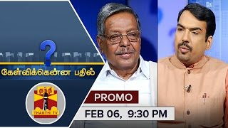 Kelvikkenna Bathil Promo video today Exclusive Interview with Panruti S. Ramachandran 06-02-2016