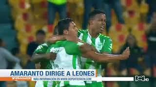 Leones vs  Nacional: semifinal Copa Águila 2018 partido de ida