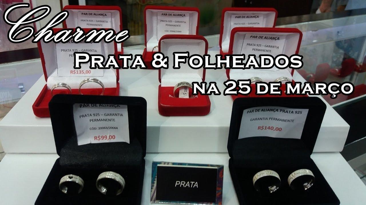 ec0ab54144 ONDE COMPRAR PRATA E FOLHEADOS NA 25 DE MARÇO  TOUR PELA LOJA - YouTube