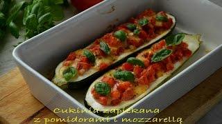 Cukinia zapiekana z pomidorami i mozzarellą - TalerzPokus.tv