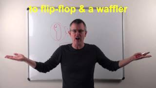 Learn English: Daily Easy English 0933: to flip flop & a waffler