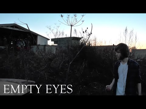 Empty Eyes - A film by Peter Marsh