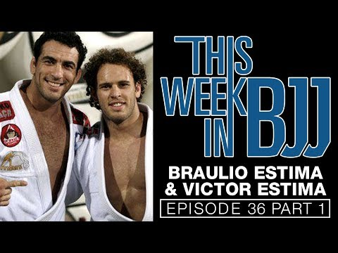 This Week in BJJ Episode 36 with Braulio Estima and Victor Estima Part 1 of 3