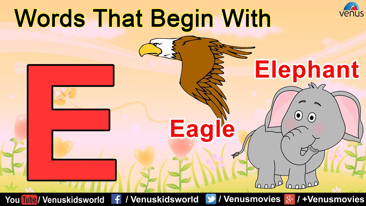 Words That Begin With 'E'