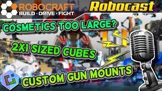 Robocraft: Robocast - Gun Mounts, More Cubes, and the new Cosmetics