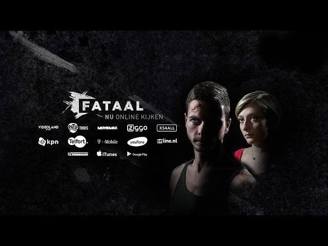 FATAAL - Officiële NL trailer 2016