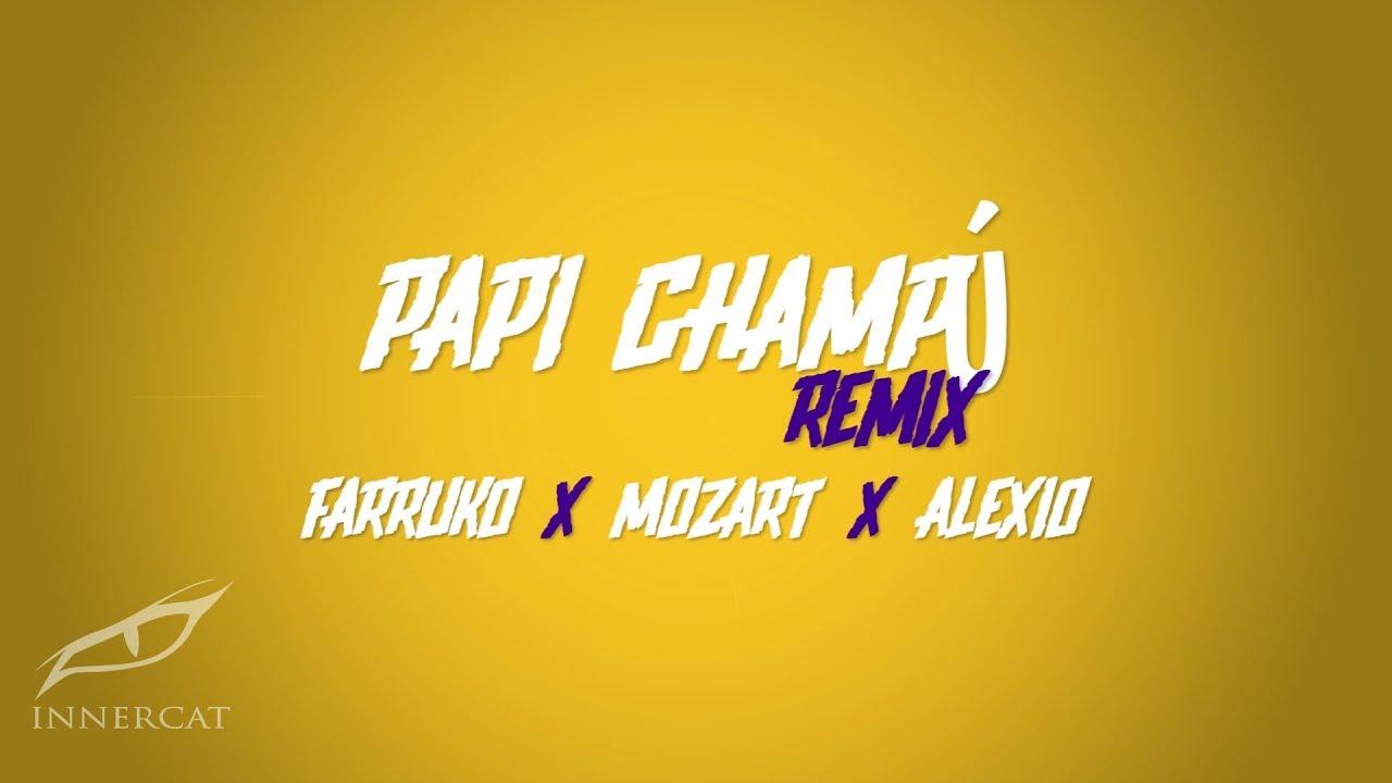 Farruko Ft Mozart, Alexio - Papi Champú (Remix)