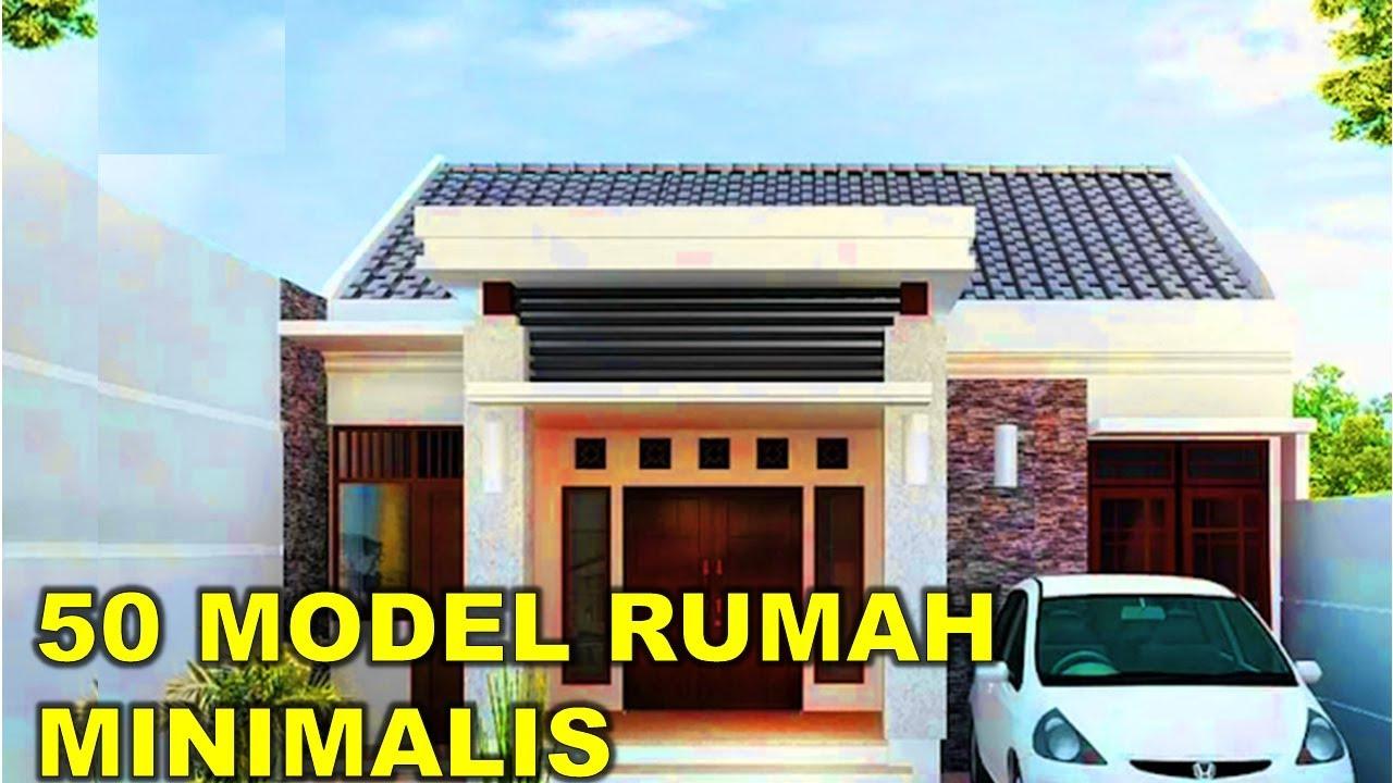 50 Model Rumah Minimalis Sederhana Tapi Modern Youtube