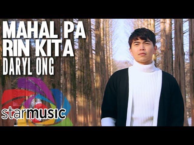Daryl Ong - Mahal Pa Rin Kita (Official Music Video) #1