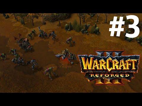 ПЕСНЬ ВОЙНЫ! - КАМПАНИЯ ОРДЫ! - ВТОРЖЕНИЕ В КАЛИМДОР! - ПРОХОЖДЕНИЕ Warcraft III: Reforged #3