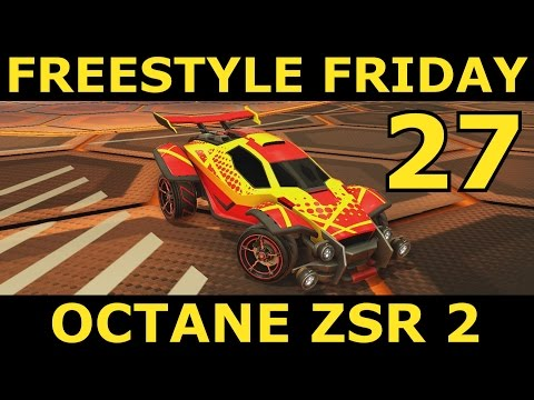Rocket League | Freestyle Friday 27 | Octane ZSR Gameplay 2!
