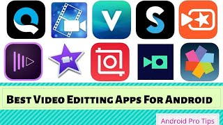 Best Android Video Editing Apps (Without WaterMark)