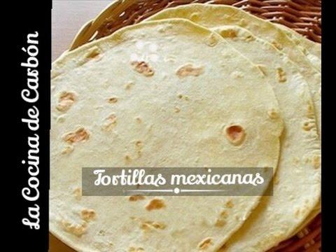 C mo hacer aut nticas tortillas mexicanas receta f cil - Cocina de carbon ...