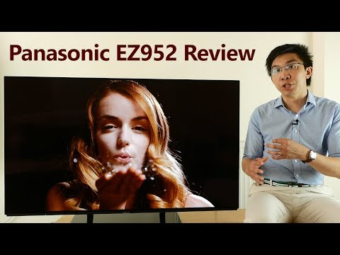 Panasonic EZ952/ EZ950 Review 2017 OLED TV