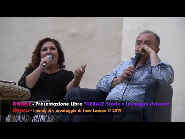 GERACE(RC) -  Presentazione Libro di Francesco  Spano'. Interviene il Procuratore Nicola Gratteri.
