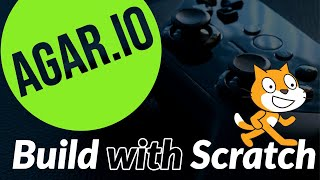 Scratch Programming: How To Make Agar.io