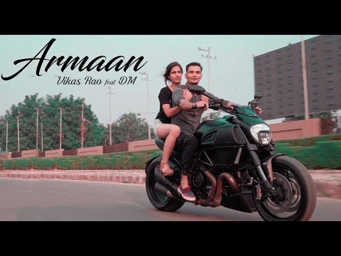 New Punjabi Songs 2017 | ARMAAN | VIKAS RAO FEAT DM | Deepak Luhera | Latest Song 2017