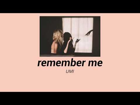 UMI - Remember Me (Lyrics)