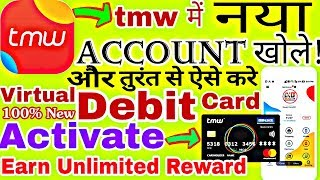 How to register Account with TMW and Activate Virtual Debit Card Instantly & Earn Unlimited Reward