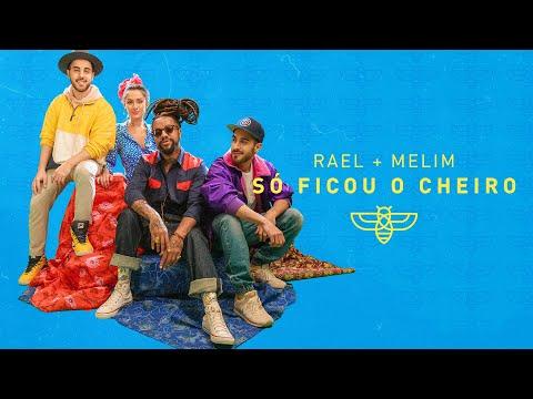 Rael - Só ficou o cheiro part Melim