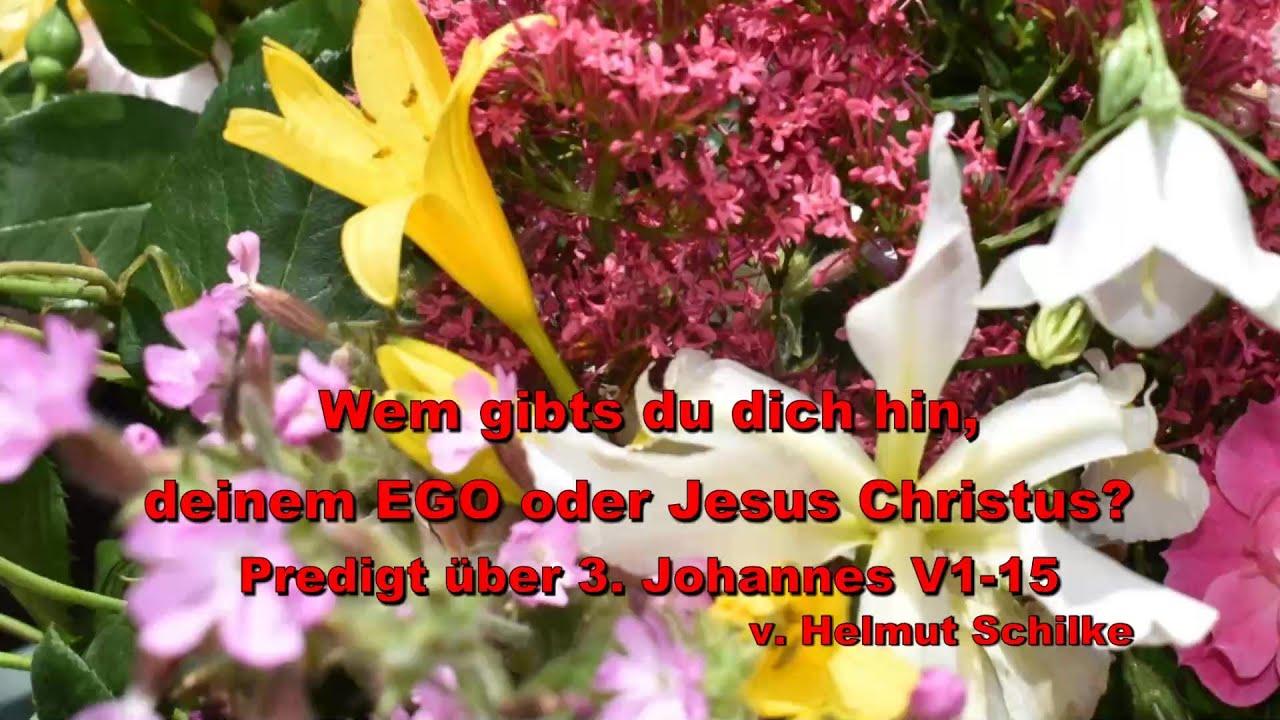 Wem gibst du dich hin, deinem Ego oder Jesus Christus