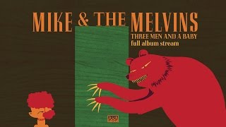 Three Men and a Baby is the 4/1/2016 album from Mike & The Melvins ...