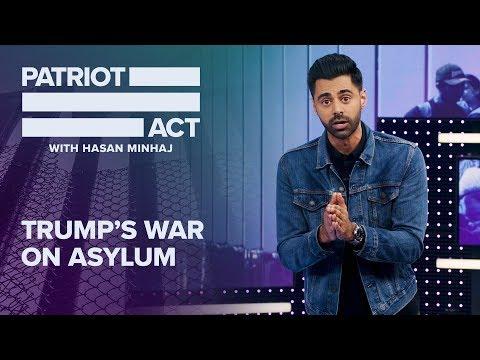 Trump's Worst Policy: Killing Asylum | Patriot Act with Hasan Minhaj | Netflix