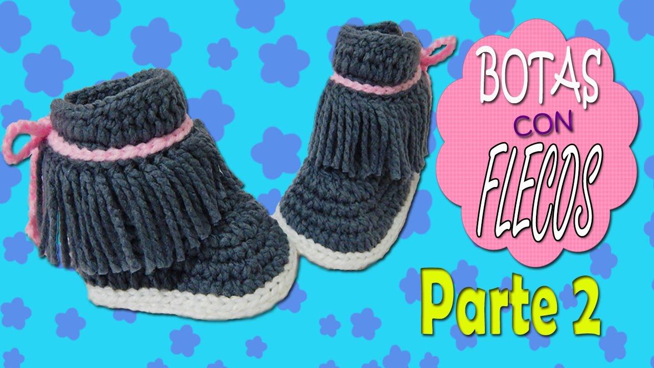 Botas con Flecos tejidas a crochet | parte 2/2 - YouTube