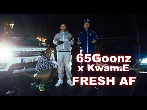 65GOONZ – Fresh A.F ft. Kwam.E