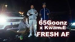 65GOONZ FEAT. Kwam.E - Fresh AF (Official Video) prod. by JAYNBEATS