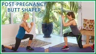 Post Pregnancy Butt Shaper Workout: Healthy, Fit, Happy Mom