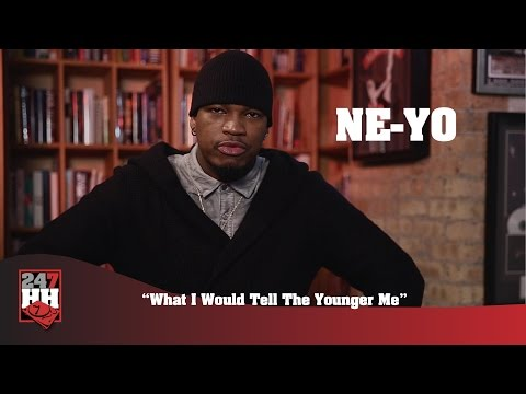 Ne-Yo - What I Would Tell The Younger Me (247HH Exclusive)