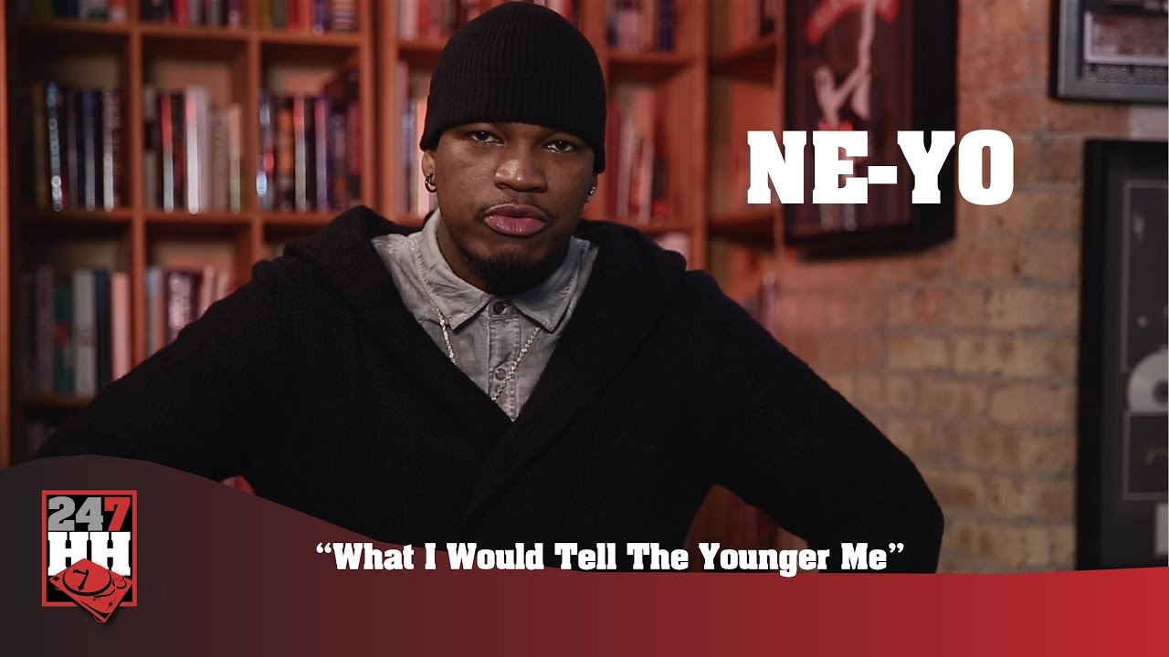 Download Ne-Yo - What I Would Tell The Younger Me (247HH Exclusive)