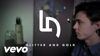 Little Daylight - Glitter And Gold