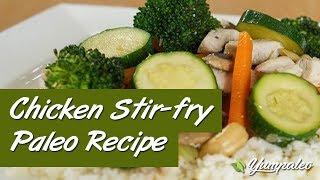 Chicken Stir-fry Paleo Recipe
