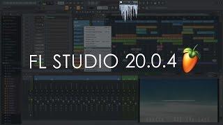 FL Studio 20.0.4 | What's New?